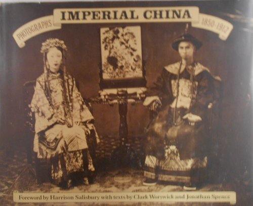 9780517533772: Imperial China: Photographs 1850-1912