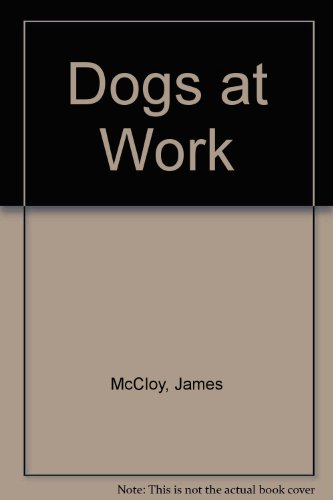 9780517534083: Dogs at Work