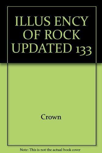9780517534106: ILLUS ENCY OF ROCK UPDATED 133 (A Salamander book)