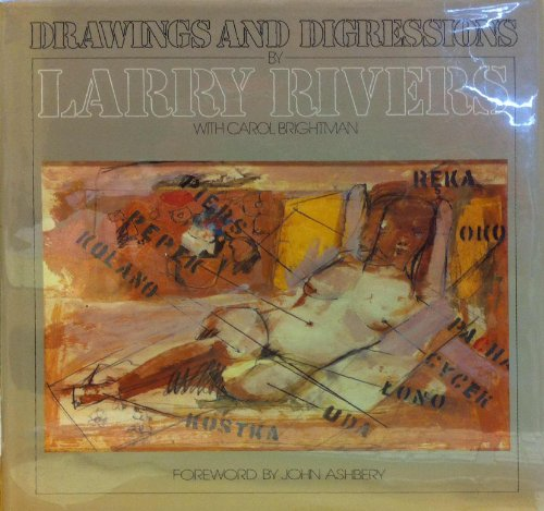 Drawings and Digressions.: RIVERS, Larry with BRIGHTMAN, Carol.