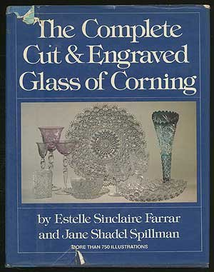 9780517534328: The Complete Cut & Engraved Glass of Corning
