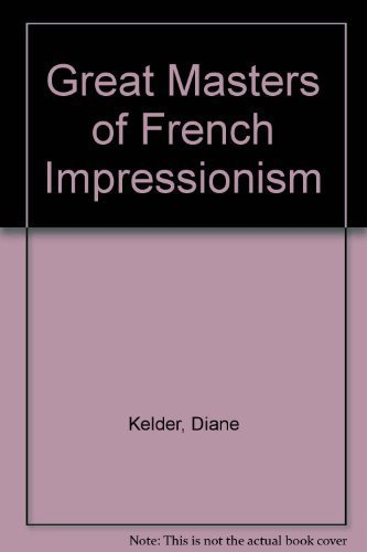 9780517534472: Great Masters of French Impressionism