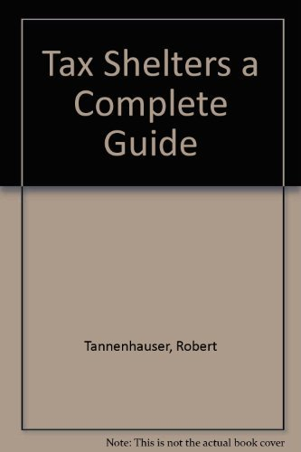 9780517534878: Tax shelters: A complete guide