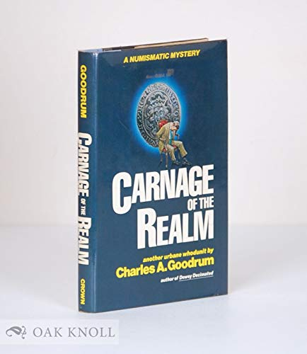 9780517535042: Carnage of the Realm