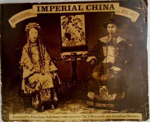 9780517535387: Imperial China: Photographs 1850-1912