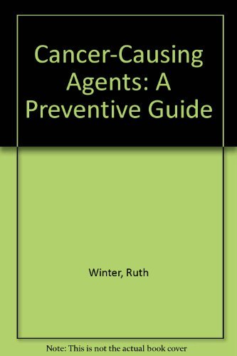 9780517536018: Cancer-Causing Agents: A Preventive Guide
