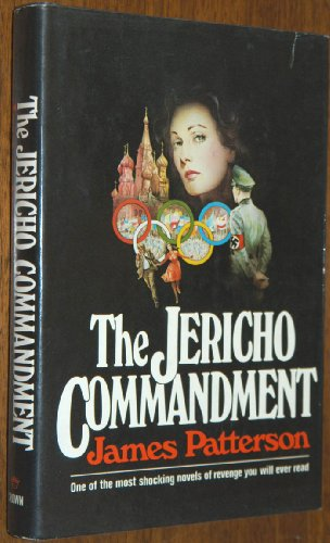 THE JERICHO COMMANDMENT: Patterson, James