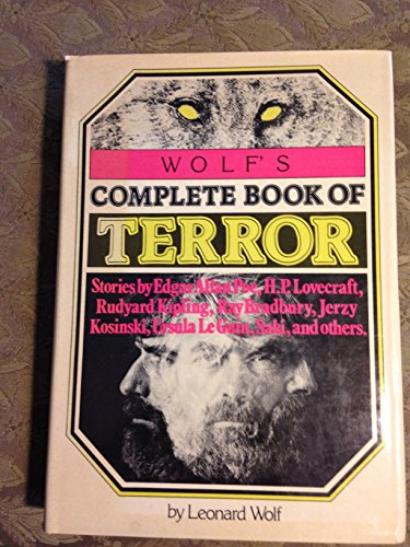 Wolf's Complete Book of Terror (9780517536346) by Leonard Wolf