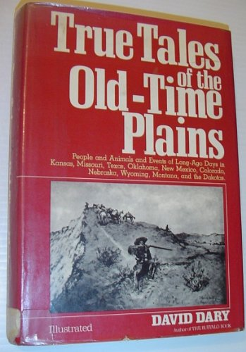 9780517536636: True Tales of the Old Time Plains