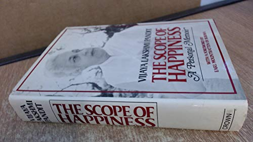 The Scope of Happiness A Personal Memoir