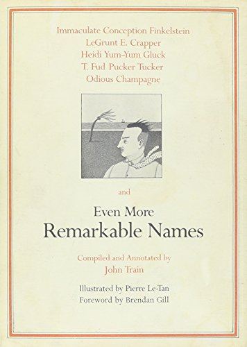 Even More Remarkable Names: Train, John