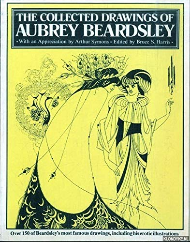 9780517537138: Collected Drawings of Aubrey Beardsley: Including His Erotic Illustrations