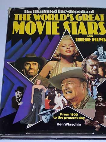 The Illustrated Encyclopedia of the World's Great Movie Stars: MONROE, MARILYN; FONDA, JANE (...