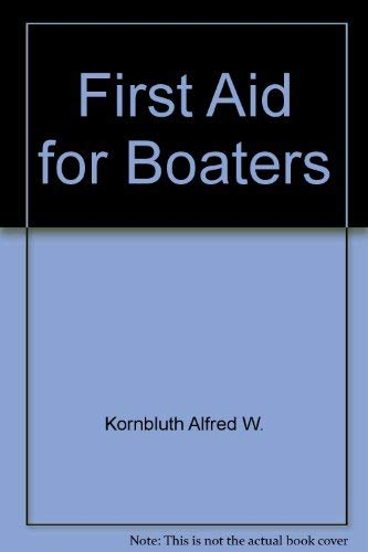 9780517537206: First Aid for Boaters