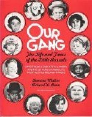 9780517538081: Our Gang: The Life and Times of the Little Rascals