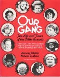 Our Gang: The Life and Times of: Leonard Maltin, Richard