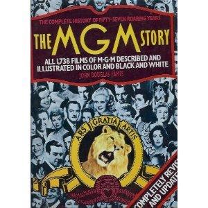 MGM Story: Revised Edition: Eames, John Douglas