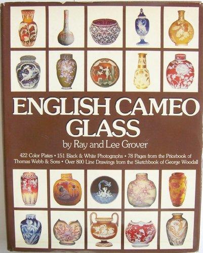 English Cameo Glass: Grover, Ray