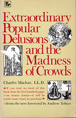 9780517539194: Extraordinary Popular Delusions & the Madness of Crowds