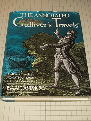 9780517539491: The Annotated Gulliver's Travels: Gulliver's Travels