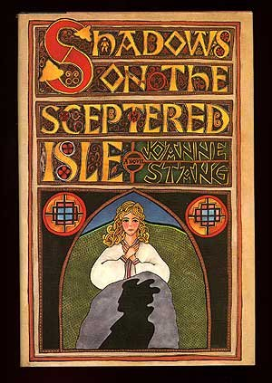 Shadows on the Sceptered Isle: Stang, Joanne