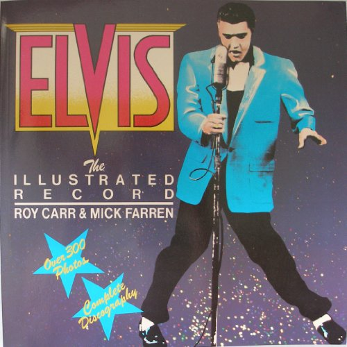 Elvis: The Illustrated Record: Rh Value Publishing