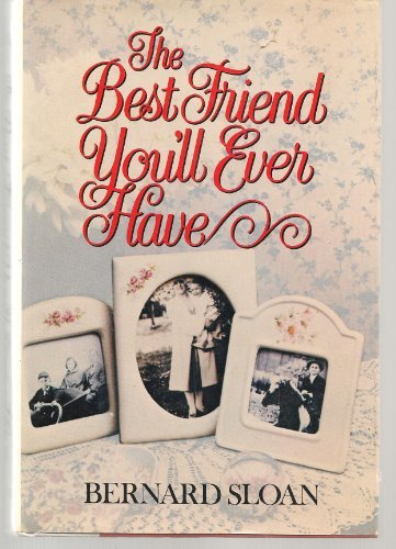 9780517540039: The best friend you'll ever have