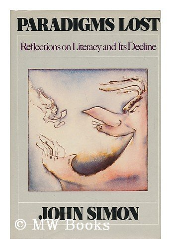 Paradigms Lost: Reflections on Literacy: Simon, John