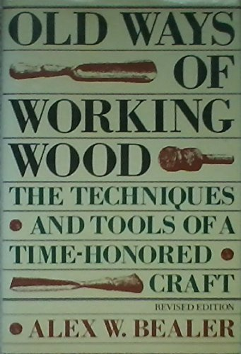 9780517540473: Old Ways of Working Wood Rev E