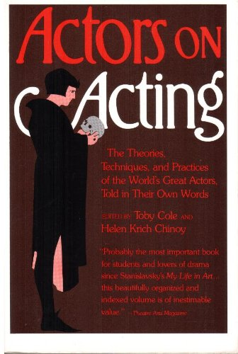 9780517540480: Actors on Acting: The Theories, Techniques, and Practices of the World's Great Actors, Told in Their Own Words