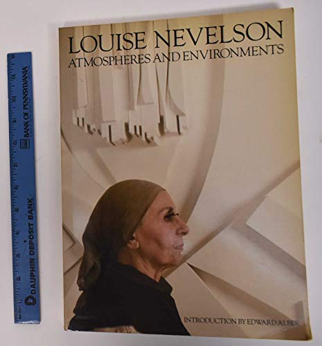Louise Nevelson: Atmospheres & Environments: Marshall, Richard; Albee, Edward