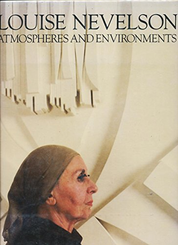 ATMOSPHERES AND ENVIRONMENTS. Introduction by Edward Albee.: Nevelson, Louise
