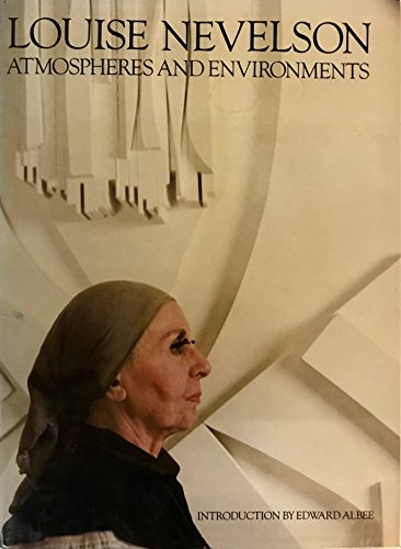 Louise Nevelson Atmospheres and Environments