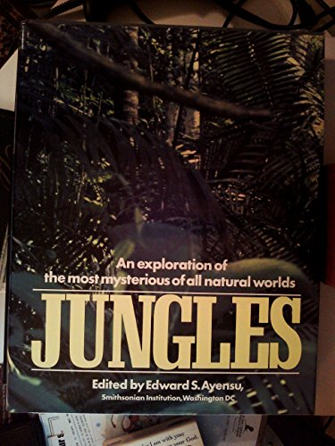9780517541364: JUNGLES: An Exploration Of The Most Mysterious Of All Natural Worlds
