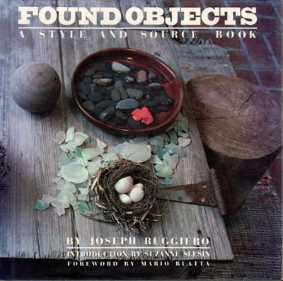 Found Objects: A Style and Source Book