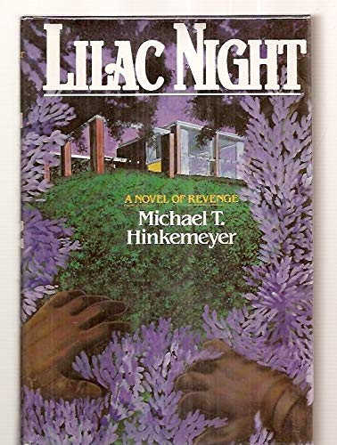 Lilac Night: A Novel of Revenge: Hinkemeyer, Michael T.