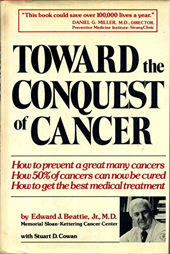 Toward the Conquest of Cancer