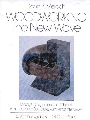 Woodworking: The New Wave