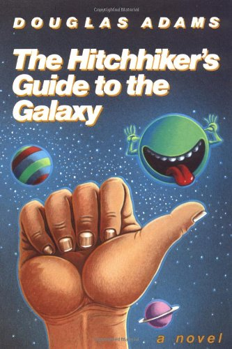 THE HITCHHIKER'S GUIDE TO THE GALAXY. (INSCRIBED: Adams, Douglas