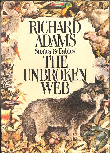 Unbroken Web Stories & Fables: Adams, Richard