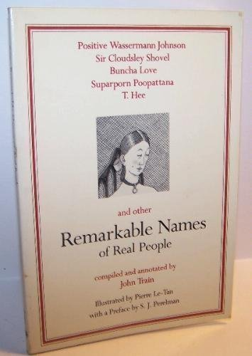 Remarkable Names of Real People: Train, John
