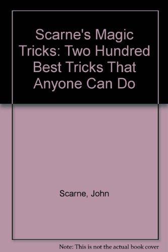 9780517543115: Scarne's Magic Tricks: 200 Best Tricks Anyone Can Do