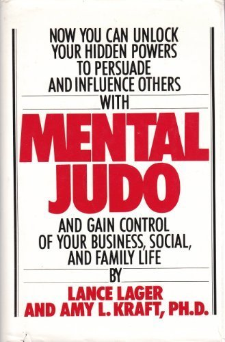 9780517543153: Mental Judo: To Achieve Success in Business, Social, Professional, and Family Life