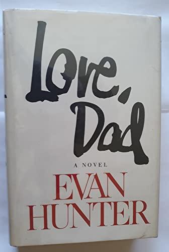Love, Dad: Evan Hunter