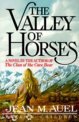 The Valley of Horses: Jean Auel