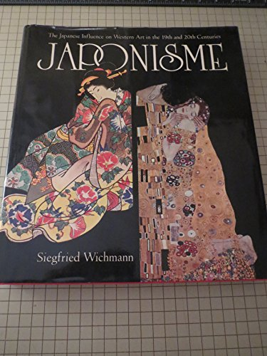 Japonisme: The Japanese Influence on Western Art In the 19th and 20th Centuries