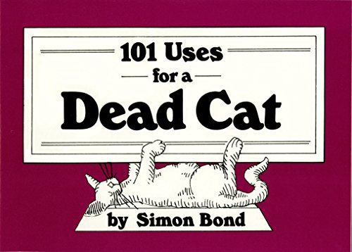9780517545164: 101 Uses for a Dead Cat