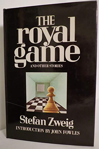 The Royal Game and Other Stories: Zweig, Stefan