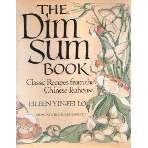 Dim Sum Book: Lo, Eileen Yin-Fei
