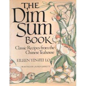 Dim Sum Book (0517545810) by Eileen Yin-Fei Lo